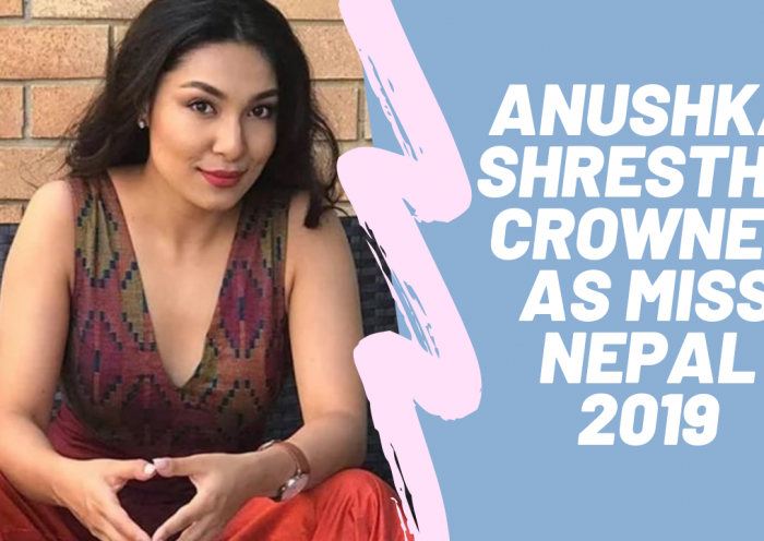 Anushka Shrestha Miss Nepal 2019