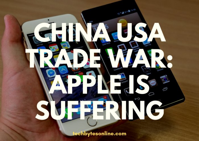 China USA Trade War : Apple Suffering More