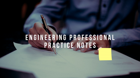 Engineering Professional Practice Lecture Notes