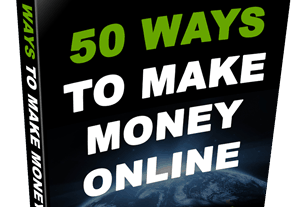 50 WAYS TO EARN MONEY ONLINE FOR FREE 5