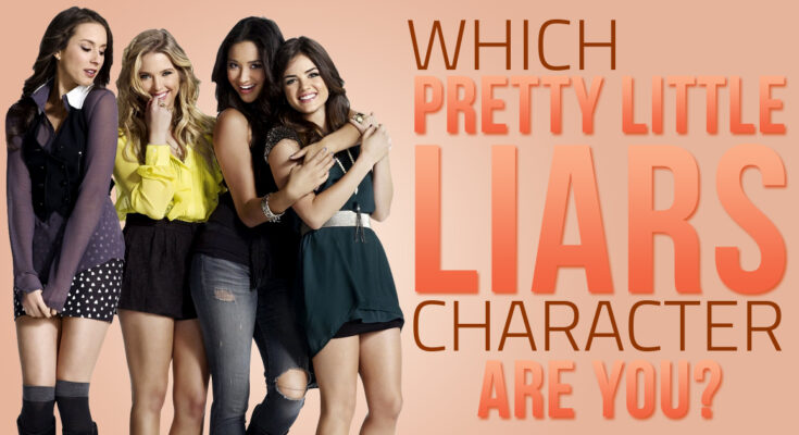 "Which ""Pretty Little Liars"" Character are you? 1"
