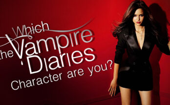 "Which ""The Vampire Diaries Character"" are You? 3"