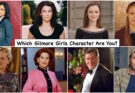Which Gilmore Girl Character are You? 7
