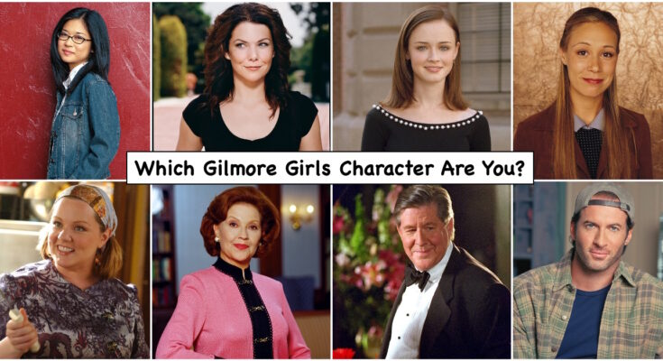 Which Gilmore Girl Character are You? 1